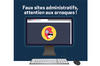 Faux sites administratifs, attention aux arnaques